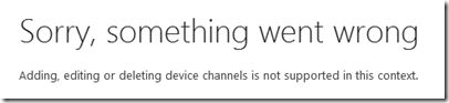 Sorry, something went wrong. Adding, editing or delting device channels is not supported in this context.